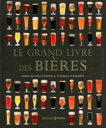 Le grand livre des bières, notes de dégustation & conseils d'experts de Tim Hampson