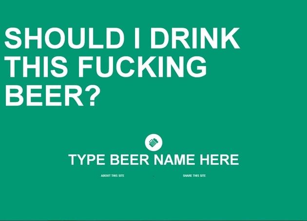 Devrais-je boire cette put*** de bière?
