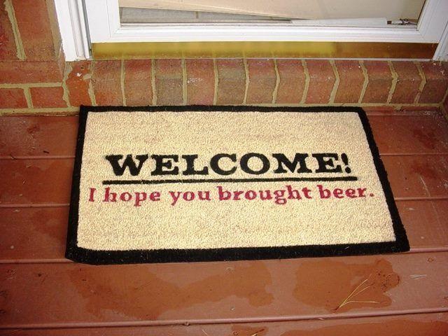 Bienvenue, j'espère que vous avez acheté de la bière !