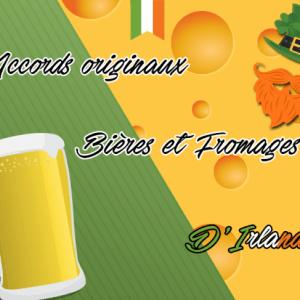 Accords originaux bières et fromages d'Irlande