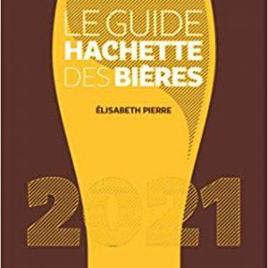 Présentation du Guide hachette des bières 2021